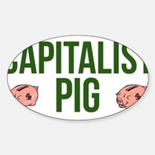 Capitalist Pig Decal