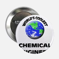 "World's Coolest Chemical Engineer 2.25"" Button"