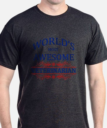 World's Most Awesome Veterinarian T-Shirt
