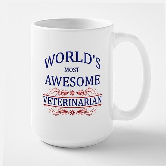 World's Most Awesome Veterinarian Large Mug