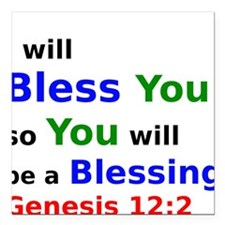 I will Bless You so You will be a Blessing Square