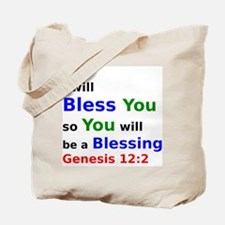 I will Bless You so You will be a Blessing Tote Ba