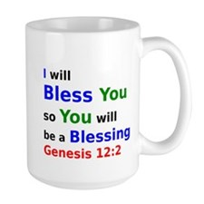 I will Bless You so You will be a Blessing Mug