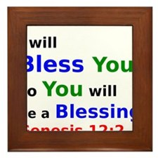 I will Bless You so You will be a Blessing Framed