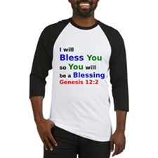 I will Bless You so You will be a Blessing Basebal