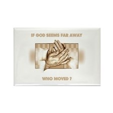 If God Seems Far Away Rectangle Magnet