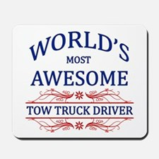 World's Most Awesome Tow Truck Driver Mousepad