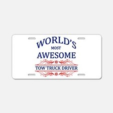 World's Most Awesome Tow Truck Driver Aluminum Lic