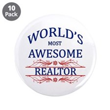 """World's Most Awesome Realtor 3.5"""" Button (10 pack)"""