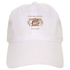If God Seems Far Away Baseball Baseball Cap