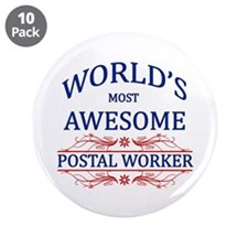 """World's Most Awesome Postal Worker 3.5"""" Button (10"""