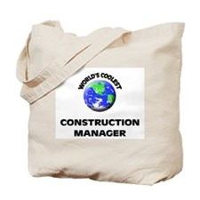 World's Coolest Construction Manager Tote Bag