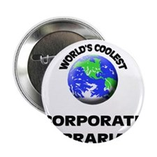 "World's Coolest Corporate Librarian 2.25"" Button"