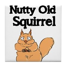 NUTTY OLD SQUIRREL Tile Coaster