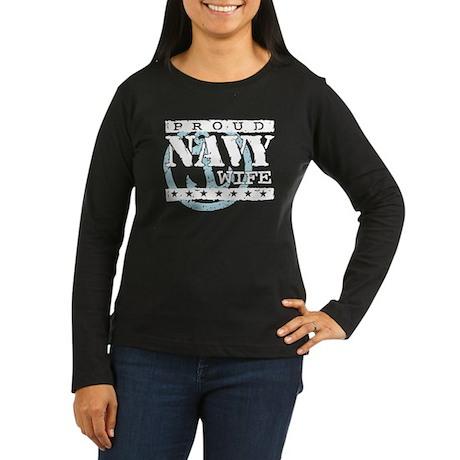 Proud Navy Wife Women's Long Sleeve Dark T-Shirt