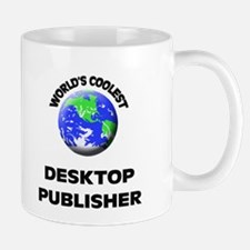 World's Coolest Desktop Publisher Mug