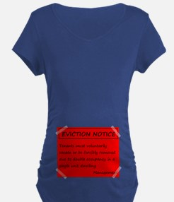 Eviction Notice - Twins Maternity T-Shirt