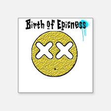 Birth of Epicness Sticker