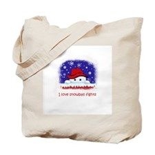 I love snowball fights Tote Bag