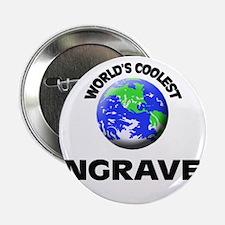 """World's Coolest Engraver 2.25"""" Button"""