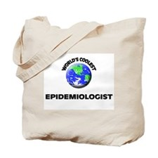 World's Coolest Epidemiologist Tote Bag