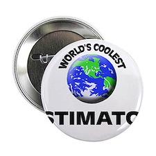 "World's Coolest Estimator 2.25"" Button"