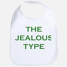 The Jealous Type Bib