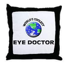 World's Coolest Eye Doctor Throw Pillow