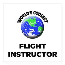 World's Coolest Flight Instructor Square Car Magne