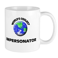 World's Coolest Impersonator Mug
