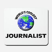 World's Coolest Journalist Mousepad