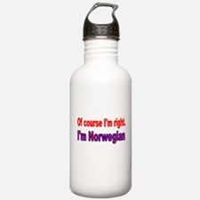 Of course Im right Water Bottle