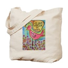 Let Your Voice Be Heard Tote Bag