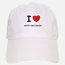 I love white christmases Baseball Baseball Cap