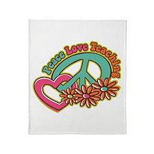 Peace Love Teaching Throw Blanket