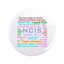 "NCIS Ziva Quotes 3.5"" Button"