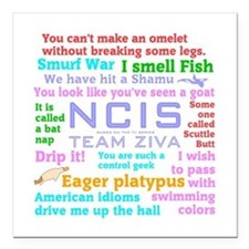 """NCIS Ziva Quotes Square Car Magnet 3"""" x 3"""""""