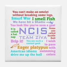 NCIS Ziva Quotes Tile Coaster