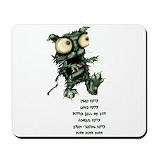 zombie kitty Mousepad