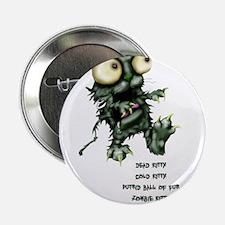 """zombie kitty 2.25"""" Button"""