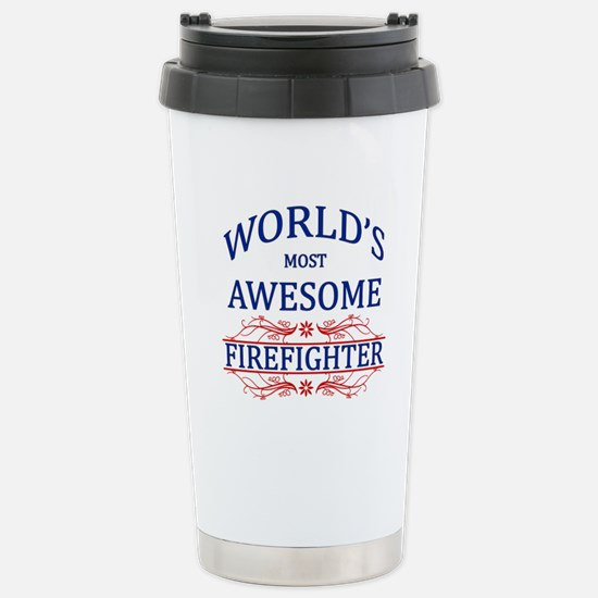 World's Most Awesome Firefighter Stainless Steel T