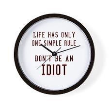 Don't Be An Idiot Wall Clock