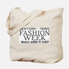 Fashion Week, New York or Paris? Tote Bag