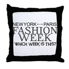 Fashion Week, New York or Paris? Throw Pillow