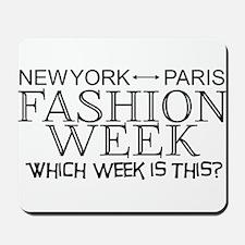 Fashion Week, New York or Paris? Mousepad