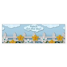 Reach for the Sky Picket Fence Bumper Sticker