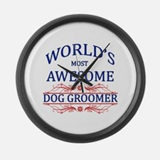 World's Most Awesome Dog Groomer Large Wall Clock