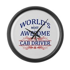 World's Most Awesome Cab Driver Large Wall Clock