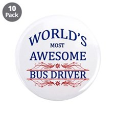 """World's Most Awesome Bus Driver 3.5"""" Button (10 pa"""