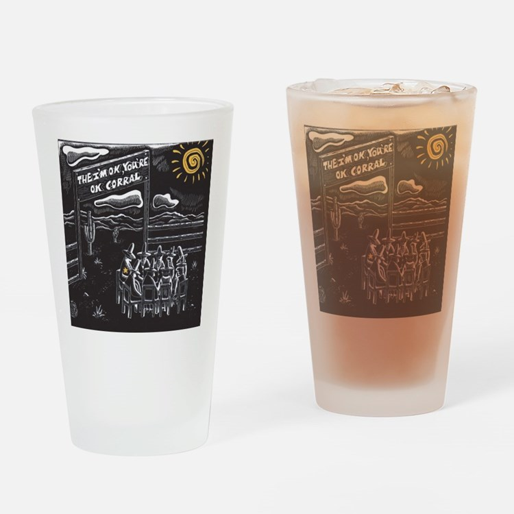 The I'm OK You're OK Corral Drinking Glass